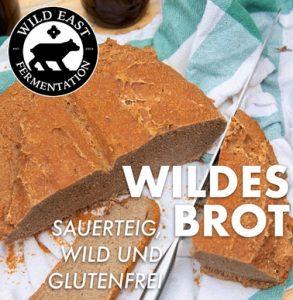 Wildes Brot - Sauerteig, wild und glutenfrei @ Rundlingsmuseum Wendland